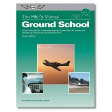 Ground School The Pilot´s Manual